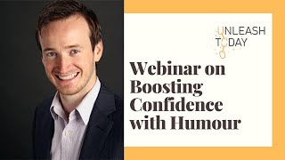 How to Boost Your Confidence with Humour