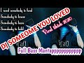 Dj Someone You Loved Viral Tiktok Full Bass Terbaru   Mp3 - Mp4 Download