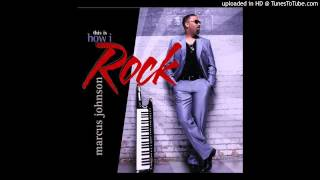 Smooth Jazz Rock Instrumental Music-Marcus Johnson- I Can