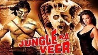 Jungle Ka Veer - Full Length Action Hindi Movie