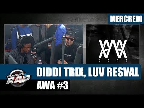 Planète Rap - AWA avec Luv Resval & Diddi Trix  #Mercredi