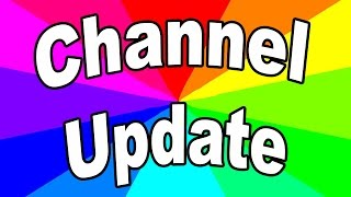 Where Are The Videos? Channel and Life Update