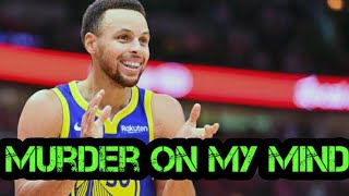 "Stephen Curry 2019 NBA Mix ""Murder on My Mind"" VERY EMOTIONAL (YNW Melly)"