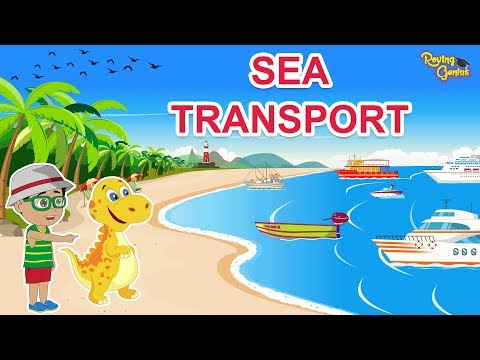Sea Transport | Modes Of Water Transport For Children | Rovi
