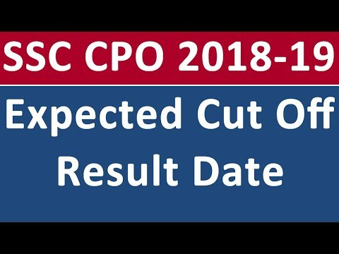 SSC CPO SI Tier 1 Expected Cut Off Marks Result Date 2018 - 2019 | The Study Power Mp3