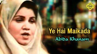 Abida Khanam - Ye Hai Maikada - Pakistani Regional Song