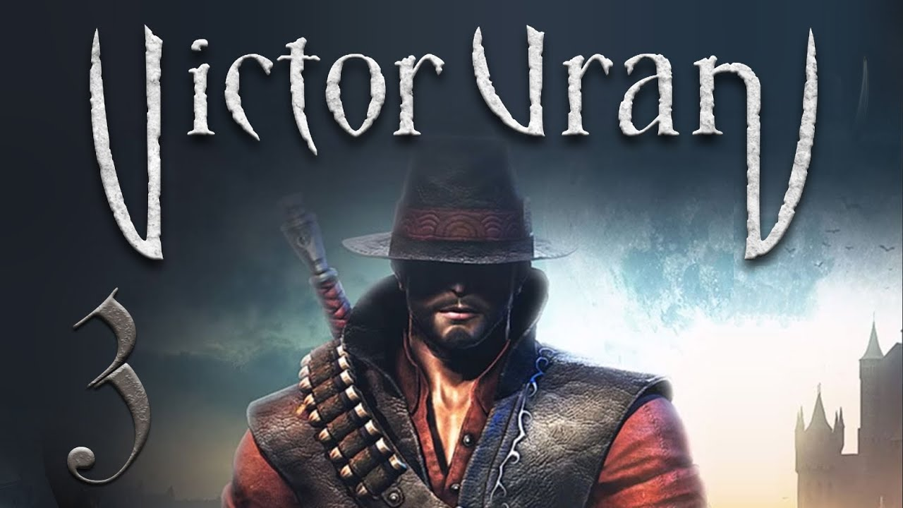 Victor Vran - Episode 3 - Another dead body - Gameplay ...