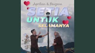 Setia Untuk Selamanya (feat. Fauzana)