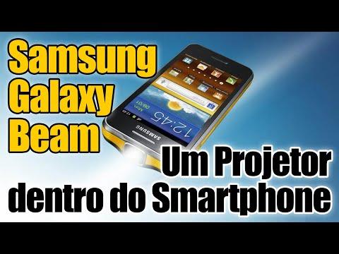 Samsung Galaxy Beam - Unbox, especificações e projetor - parte 01