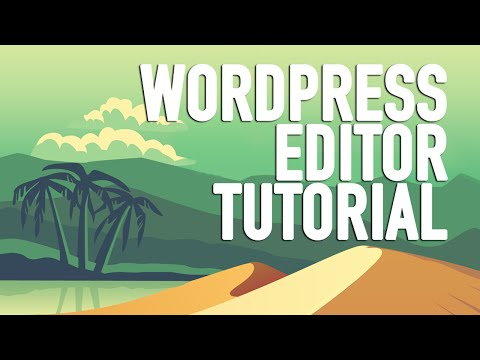 WordPress Editor Tutorial