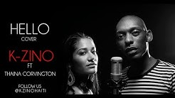 HELLO COVER BY K-ZINO FT THAINA CORVINGTON