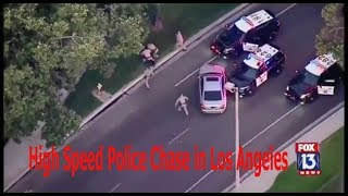 High Speed Police Chase in Los Angeles  2017