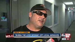 Bubba the Love Sponge off local airwaves