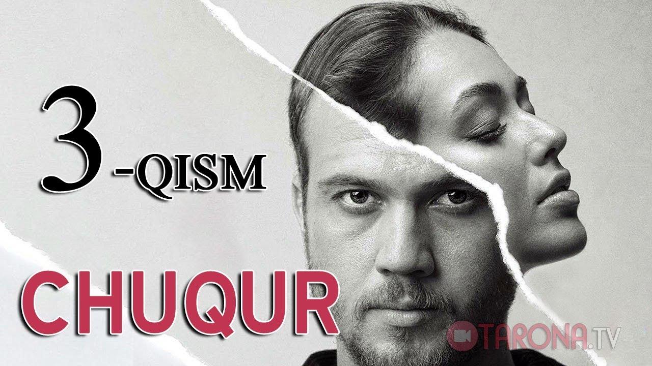 Chuqur 3-qism (Turk serial, Uzbek tilida) 2018 HD