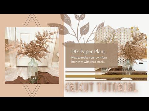 diy-paper-plant-fern-autumn/fall-boho-decor-(cricut-tutorial)