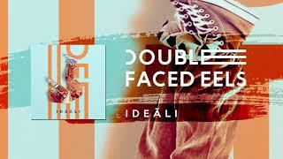 Baixar Ideāli | Double Faced Eels [AUDIO]