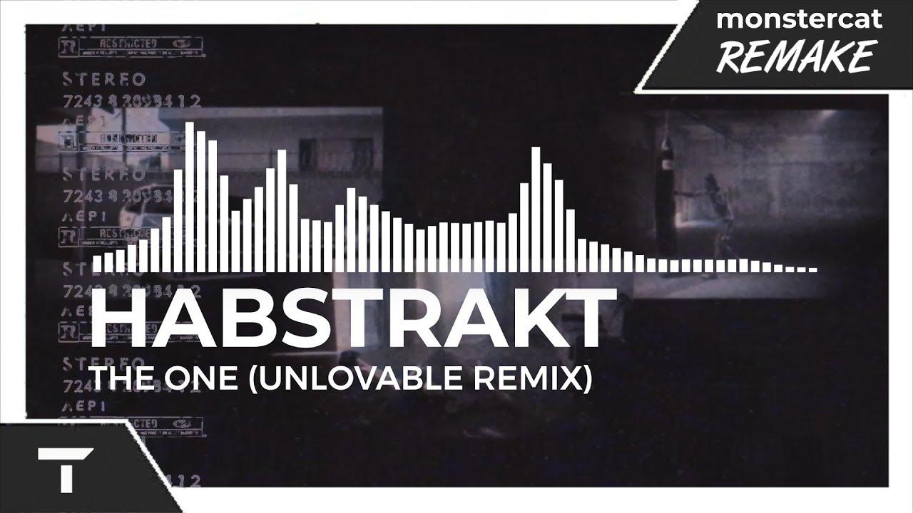 Habstrakt - The One (Unlovable Remix) [Monstercat NL Remake]
