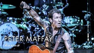 Peter Maffay - Sie Bleibt (Live 2015)