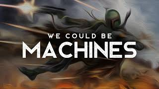 Machines - Saint Chaos (LYRICS)