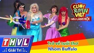 THVL | Cười xuyên Việt - Tiếu lâm hội | Tập 7: Trở về tuổi thơ - Nhóm Buffalo thumbnail