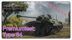 Stiftung Premiumtest: Type 64 [World of Tanks - Gameplay - Deutsch]