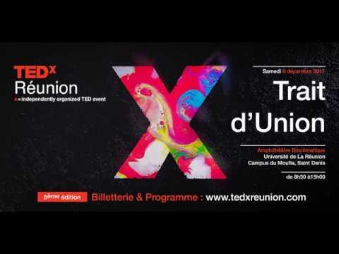TEDxReunion 2017