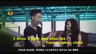 Repeat youtube video 1 atau 2 pilih aku atau dia ? - Gamma Band