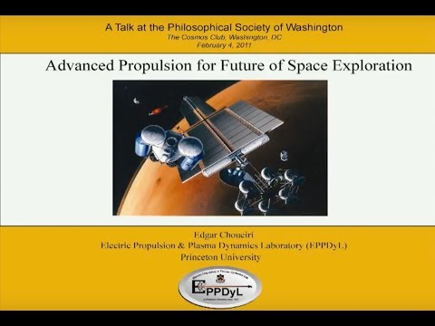 PSW 2280 Advanced Propulsion for Future Space Exploration | Edgar Choueiri