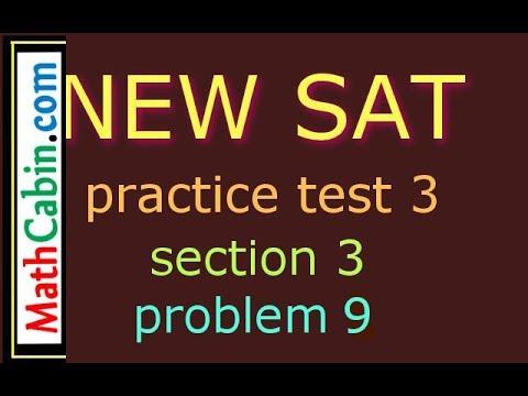 SAT Practice Test 3, Section 3, Problem 9