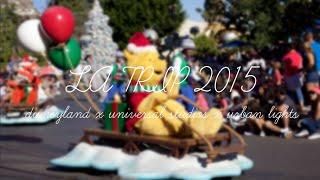 LA Trip | Disneyland x Universal Studios x Urban Lights