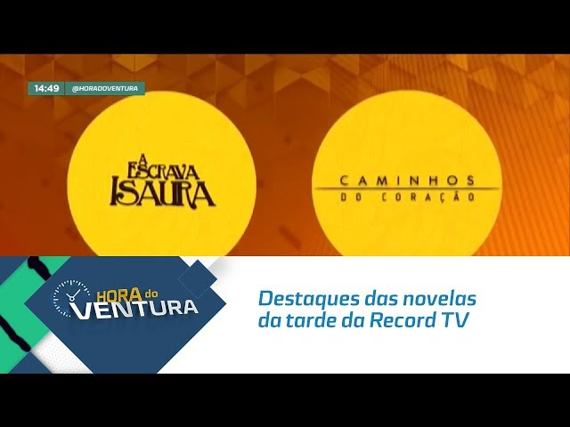 Destaques das novelas da tarde da Record TV  - Bloco 02