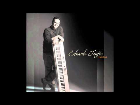"Fast Food - EDUARDO TAUFIC (cd ""Gestos"" 2006)"