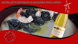 Cappelleti de Polvo e Camarão com lardo - Branco De Loach - Vento Rosso
