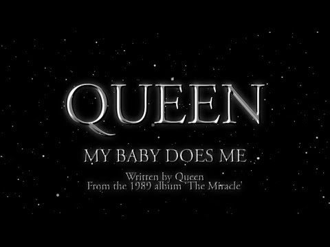 Queen - My Baby Does Me - (Official Lyric Video)