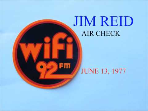 JIM REID AIR CHECK WIFI 92, PHILADELPHIA  6-13-1977 ( POSTED 3-15-13)