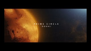 PRIME CIRCLE - Doors (OFFICIAL MUSIC VIDEO)