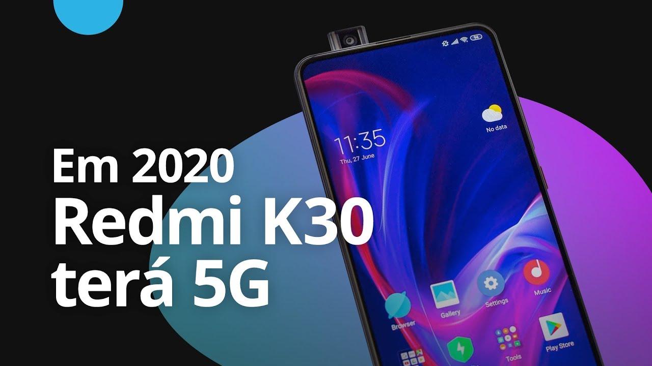 Redmi K30 em 2020: Primeiro intermediário 5G da Xiaomi [CT