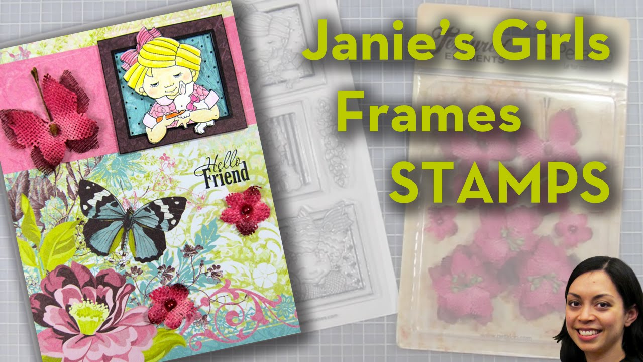 Janie\'s Girls Frames Stamps - Simply Ann - YouTube
