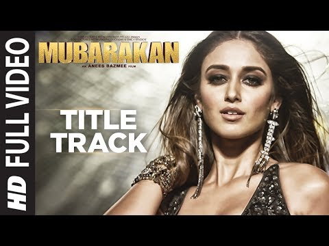Mubarakan Title Song Full Video | Anil Kapoor | Arjun Kapoor | Ileana D'Cruz |Athiya Shetty |Badshah