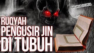 Download RUQYAH PENGUSIR JIN DI TUBUH HANYA 7 MENIT. SURAH AL-JIN