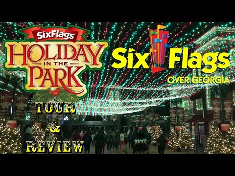 Six Flags Over Georgia Holiday In The Park Tour & Review 2017!