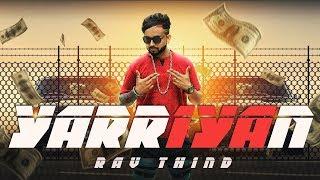 🔥Yaarian 🔥 [FULL VIDEO ] Latest Punjabi Songs 2018 | RAV THIND | MUSIC SB |