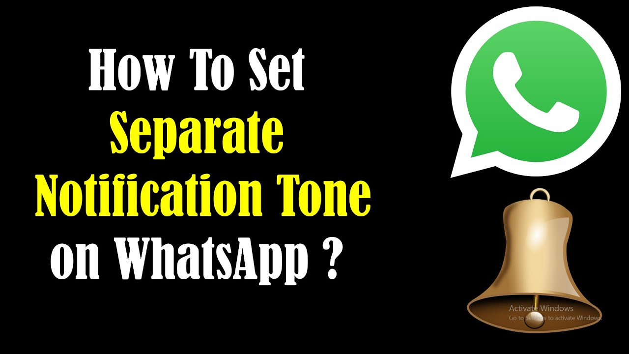how to set different whatsapp message alert tone for specific contacts hd