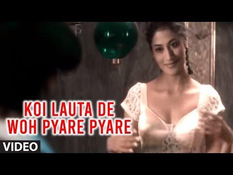"Koi Lauta De Woh Pyare Pyare Din (Full Video Song) - Abhijeet ""Aashiqui"" Ft.  Hot  Chitrangada Singh"