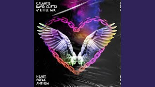 Play Heartbreak Anthem (with David Guetta & Little Mix)