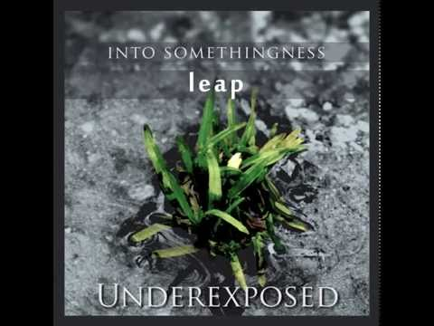 leap - Into Somethingness (FULL EP)