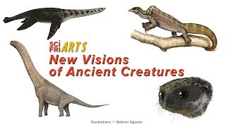 SciArts: New Vision of Ancient Creatures
