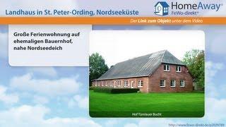 St. Peter-Ording: Große Ferienwohnung auf ehemaligen Bauernhof, nahe - FeWo-direkt.de Video