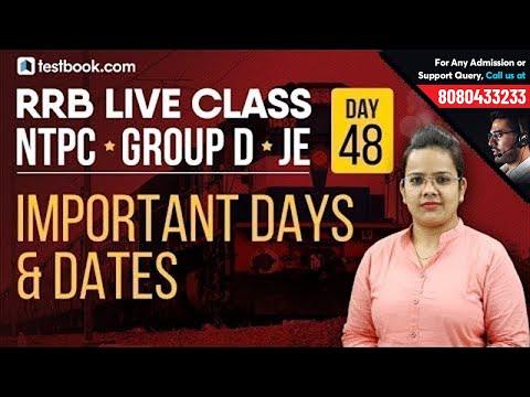 आरआरबी एनटीपीसी 2019 के लिए महत्वपूर्ण दिन और तिथियां | क्रैक रेलवे ग्रुप डी एंड जेई | आरआरबी के लिए सामान्य अध्ययन Studies