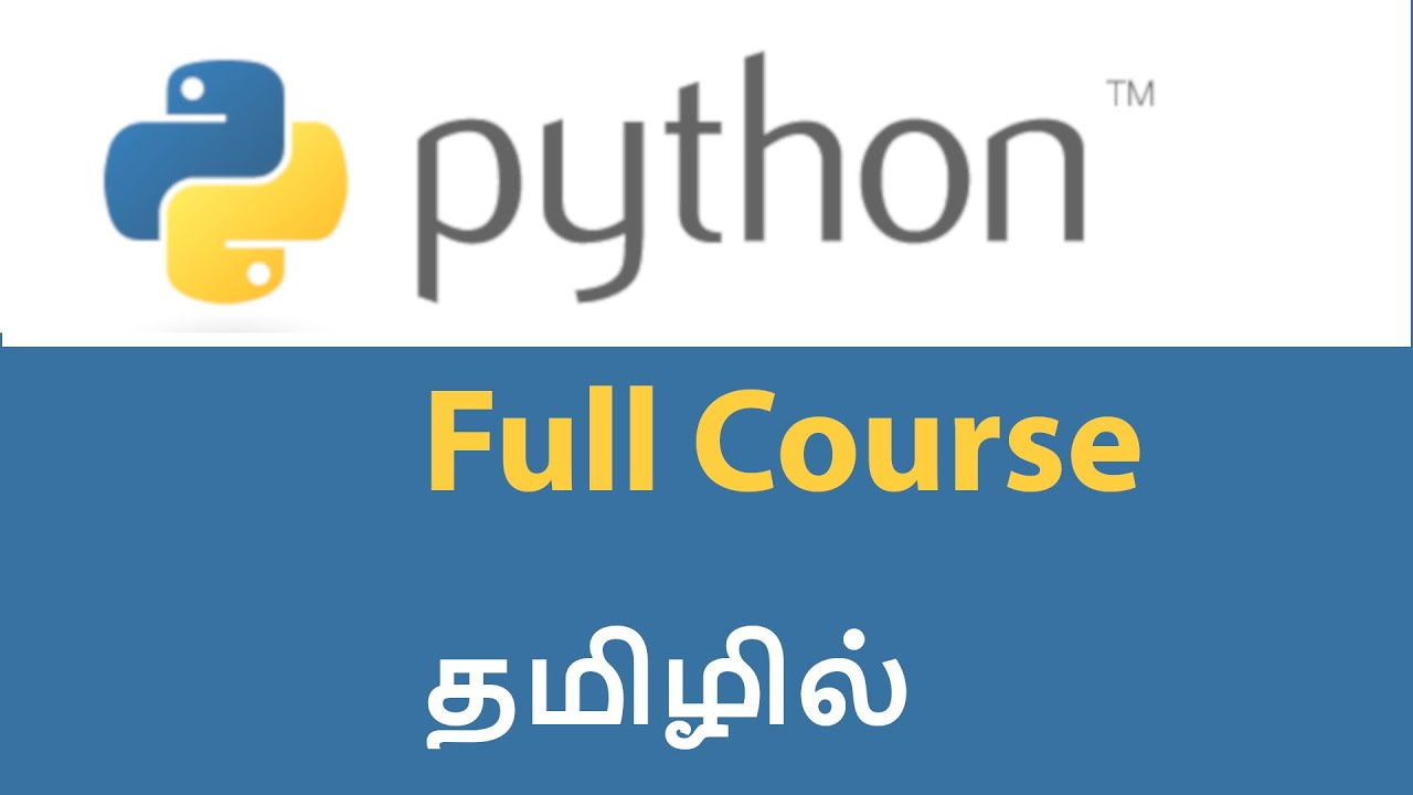 Python in Tamil | Python Tutorial for Beginners in Tamil | Full Course